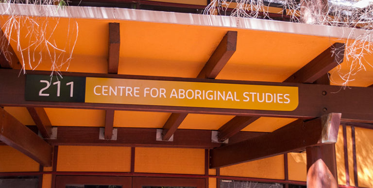 Sign that says Centre for Aboriginal Studies above the entrance of the building
